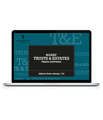 Marks' Trusts & Estates: Taxation and Practice